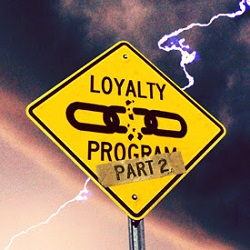 Loyalty Program Road Sign - Part 2